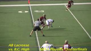 Acton Boxborough varsity  Lacrosse vs BC High MIAA Quarterfinals June 2012