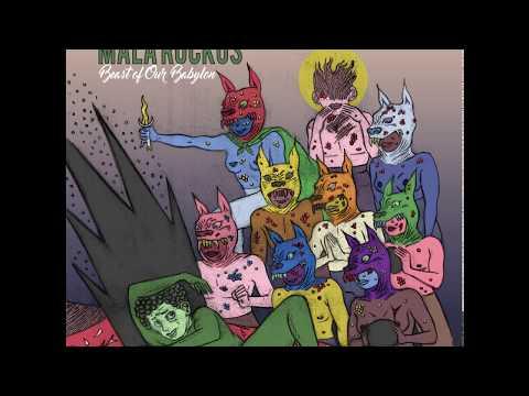 Beast of Our Babylon EP - Mala Ruckus
