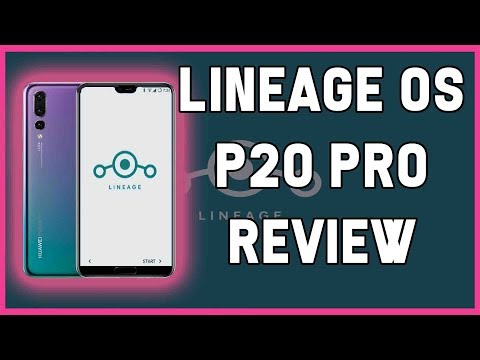 LINEAGE OS 15.1 RUNNING ON HUAWEI P20 PRO - REVIEW JULY 2018