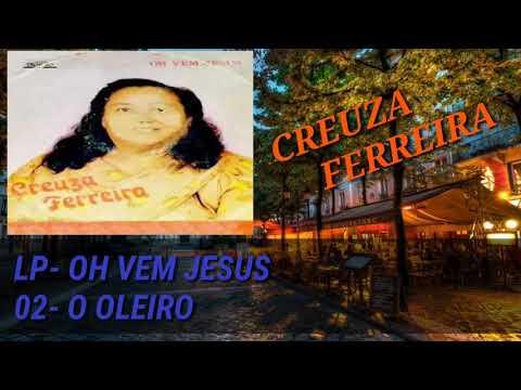 Creuza Ferreira/ 02- O Oleiro /LP- OH VEM JESUS