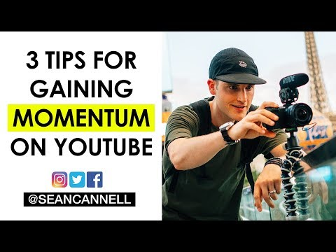 3 Tips for Gaining Momentum on YouTube (YouTube Strategy Video Series)