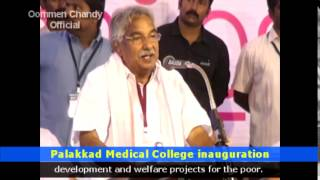 Palakkad Medical College inaugurated by Oommen Chandy
