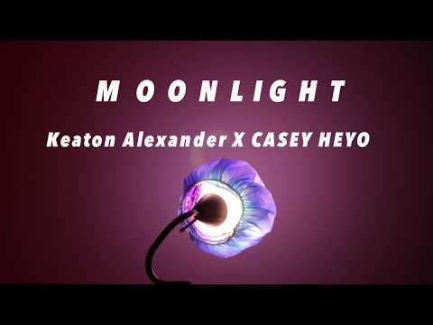 [Lyrics] Moonlight- Keaton Alexander & CASEY HEYO