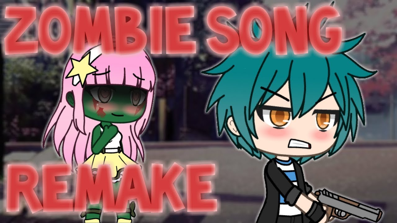 The Zombie Song ~ Gacha Life Music Video ~ Remake