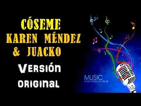 Cóseme - Karen Méndez  & Juacko - Karaoke (Tono ORIGINAL)