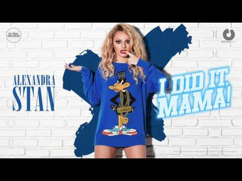 Alexandra Stan - I Did It, Mama! (Andros Remix)