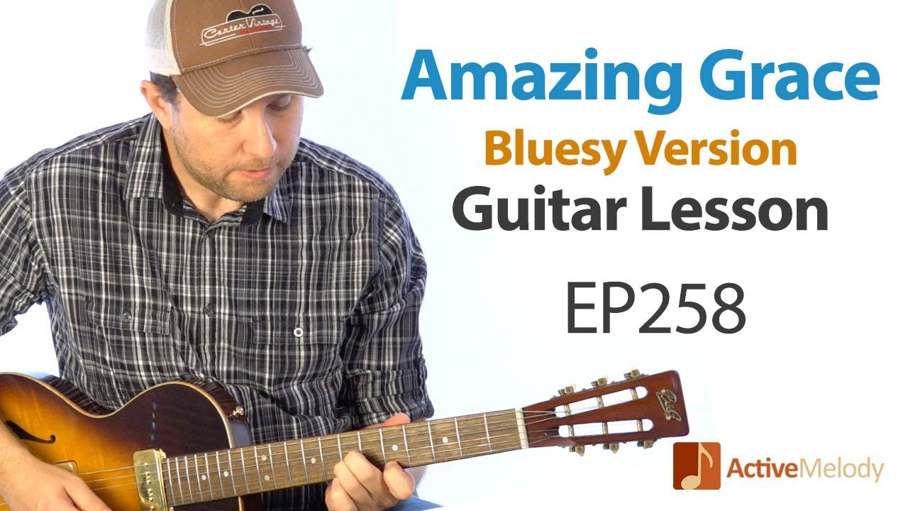 amazing grace guitar lesson learn a blues version of amazing grace on guitar ep258 youtube. Black Bedroom Furniture Sets. Home Design Ideas