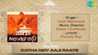 Katha Noy Aaji Raate | Satnambar Bari | Bengali Movie Song | Talat Mahmood