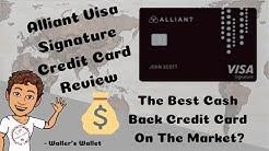 Alliant Visa Signature Credit Card - The Best Cash Back Credit Card For 2019? | Waller's Wallet