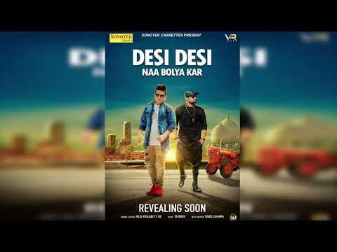 Desi Desi Na Bolya Kar   Raju Punjabi   VR...