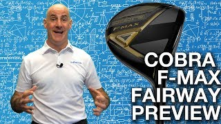 Cobra F-MAX Fairway Wood Preview