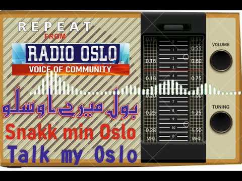 RADIO OSLO LIVE ( BHOL MERE OSLO PROGRAMME ) REPEATED