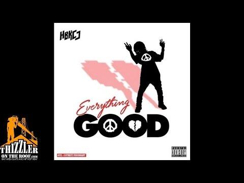 HBK CJ - Everything Good [Prod. J. Stew] [Thizzler.com]