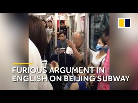 A furious argument in English in China metro
