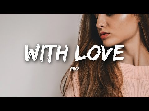 MIO - With Love (Lyrics)