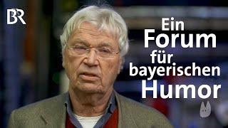 Bayerischer Humor: Das neu gegründete Forum Humor