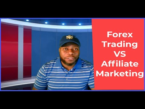 forex-trading-vs-affiliate-marketing