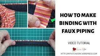 How to make quilt binding with faux piping or a flange video tutorial
