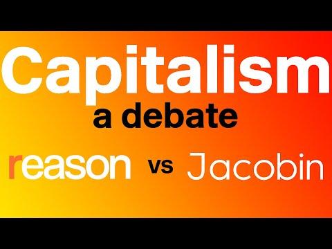 Capitalism: A Debate — Jacobin Vs. Reason