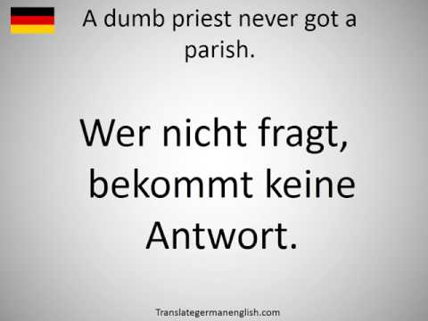 How to say A dumb priest never got a parish. in German?