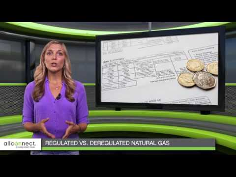 Regulated Natural Gas vs Deregulated Natural Gas