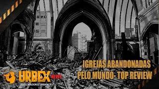 MUNDO URBEX NEWS RELÍQUIAS DA FÉ