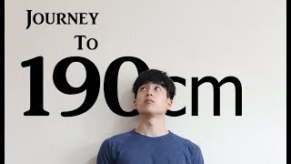 Journey to 190cm (YEP, I