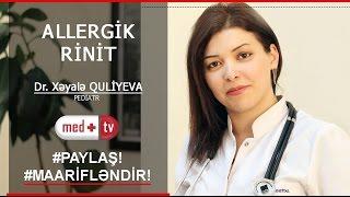 Allergik Rinit - Pediatr Xeyale Quliyeva MEDPLUS