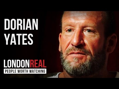 Dorian Yates - Return Of The Shadow - PART 1/2 | London Real