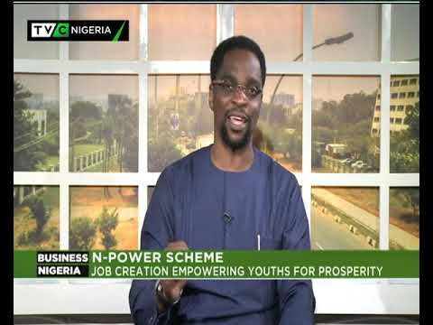 Business Nigeria | N-Power Scheme- Assesing impact on the economy