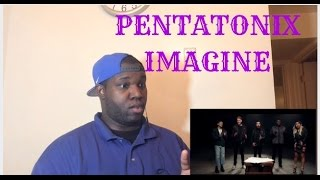 Pentatonix- Imagine Video Reaction