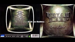 Uriah Heep - Dream On (Easy Livin