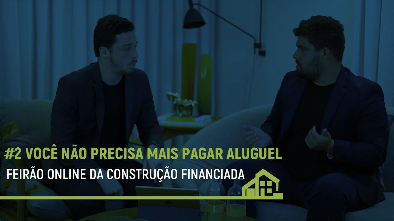 #2 Feirão da Construção Financiada APOIO CAIXA • Você não precisa mais pagar aluguel