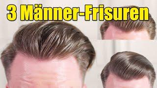 Von sleek bis messy  Drei Herren Frisuren 2019  Gel Pomade und Clay
