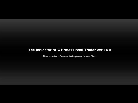 The Indicator of a Professional Trader ver 14.0
