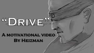 """Drive"" - A Motivational Video by Heizman (League of Legends)"