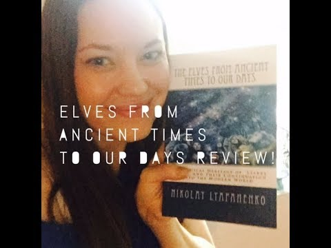 The Elves From Ancient Times To Our Days Book Review