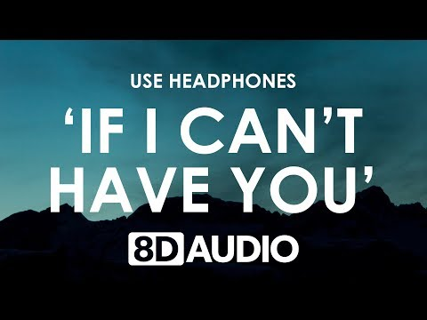 Shawn Mendes - If I Can&39;t Have You 8D  🎧