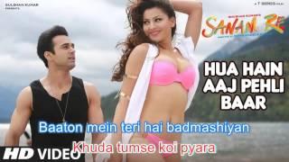 Hua Hain Aaj Pehli Baar (Lyrics Video) | Sanam Re Songs