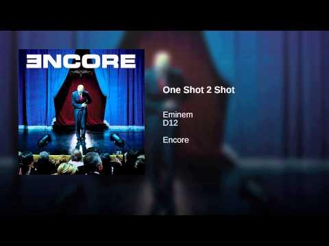 One Shot 2 Shot
