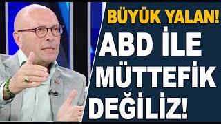 Erol Mütercimler büyük yalanı açıkladı: Türkiye ile ABD arasında müttefiklik yoktur!