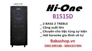 Loa kéo Hi One B1515D - Loa karaoke Hàn Quốc - Loa công suất lớn