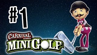 Where Gnomes Meet Golf!! | Carnival Games: Mini Golf - Part 1