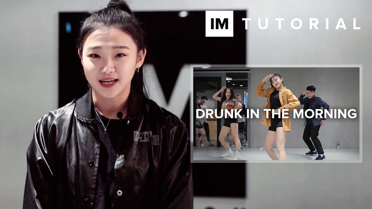 Drunk In The Morning - Lukas Graham / 1MILLION Dance Tutorial