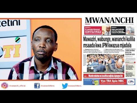 MCL MAGAZETINI, MEI 08, 2018: MAWAZIRI, WABUNGE, WANANCHI KULILIA MSAADA KWA JPM KWAZUA MJADALA