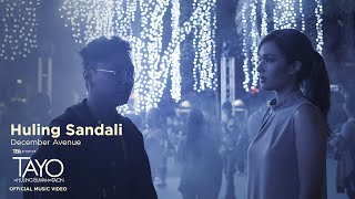 Play Huling Sandali (Tayo Sa Huling Buwan Ng Taon Official Soundtrack)