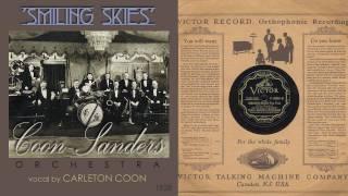 1928, Smiling Skies, Coon Sanders Orch. Hi Def, 78RPM