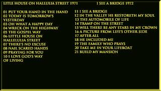 Little House On Hallulia Street 1971  I See A Bridge 1972