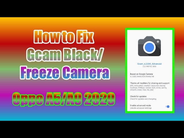 How to fixed black camera in Gcam for Oppo A5/A9 2020