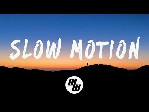 SLANDER - Slow Motion (Lyrics) With Bret James